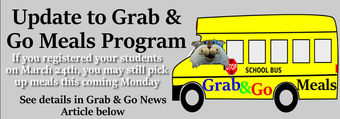 Grab and Go Meal Program Update..See Details in Grab & Go News Article Below